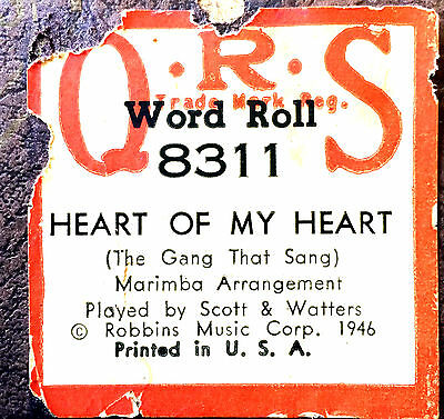 QRS Word Roll HEART OF HY HEART 8311 Scott & Watter Player Piano Roll