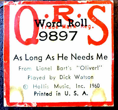 QRS Word Roll AS LONG AS HE NEEDS ME 9897 Dick Watson Player Piano Roll