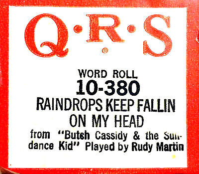 QRS Bacharach RAINDROPS KEEP FALLING ON MY HEAD Martin 10-380 Player Piano Roll