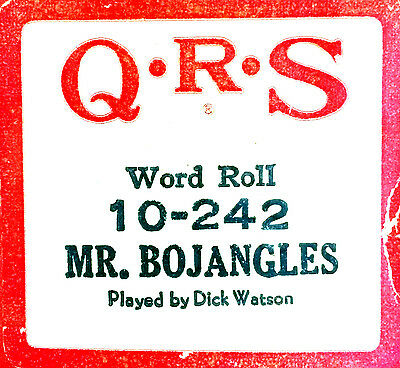 QRS Word Roll MR BOJANGLES 10-242 Dick Watson Hand Played Player Piano Roll