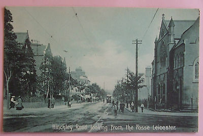 Postcard c.1910 HINCKLEY ROAD LOOKING FROM THE FOSSE LEICESTER LEICESTERSHIRE
