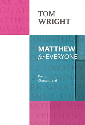 Matthew for Everyone Part 2 - Paperback NEW Tom Wright (Aut 2014-03-20