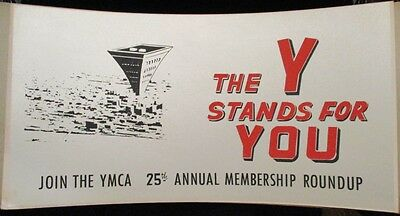 """1950s Y.M.C.A. """"The Y Stands for YOU"""" 25th ANNIVERSARY SIGN...NICE!"""