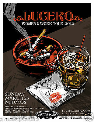 "LUCERO ""WOMEN & WORK TOUR 2012"" SEATTLE CONCERT POSTER -Southern Punk Rock Music"