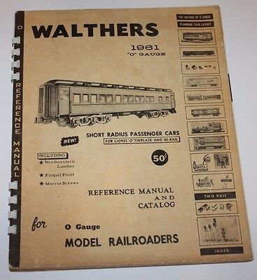 1961 Walthers O Gauge Reference Manual and Catalog for Model Railroaders