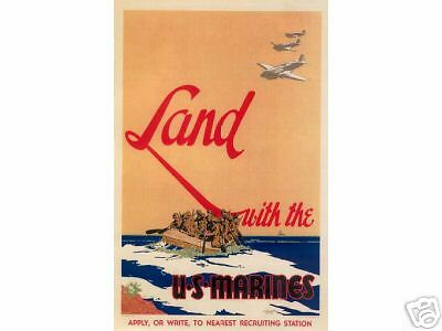 """Vintage U.S.M.C.  """"Land with the Marines""""  Poster WW 2"""