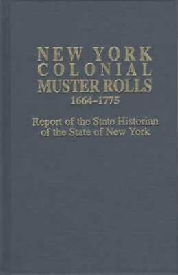 New York Colonial Militia Muster Rolls 1664-1775