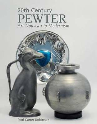 1900s Era Pewter Art Metalware Art Noveau - Modernism Collector Guide w Marks ID