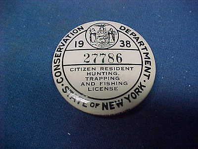 1938 NY State RESIDENT HUNTING Trapping + Fishing LICENSE PINBACK