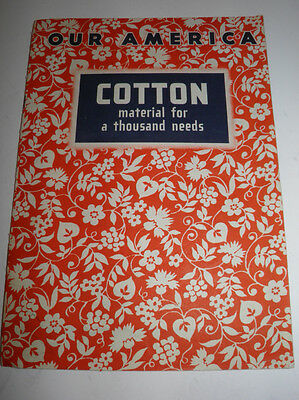 Vintage Our America Cotton Material For A Thousand Needs Coca-Cola 1955