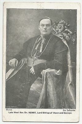Old Postcard 'Late Most Rev Dr Henry' Lord Bishop of Down & Connor'