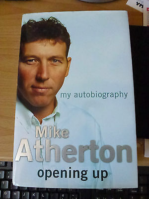 mike atherton signed book opening up.