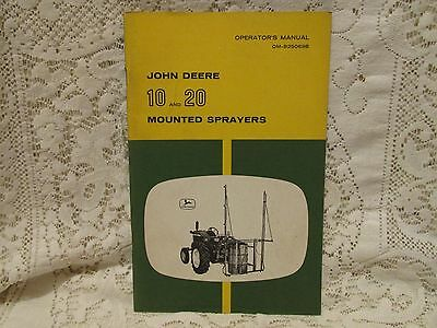 Vintage John Deere Operator's Manual 10 and 20 Mounted Sprayers