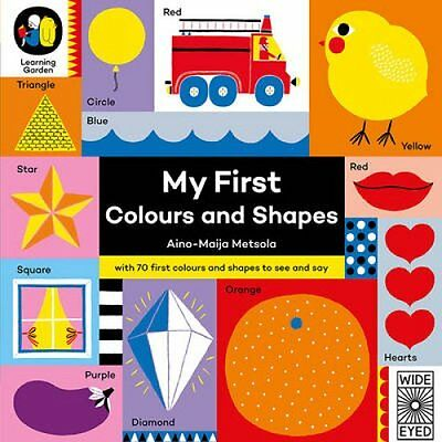 My First Colours and Shapes by Aino-Maija Metsola (Board book, 2017)