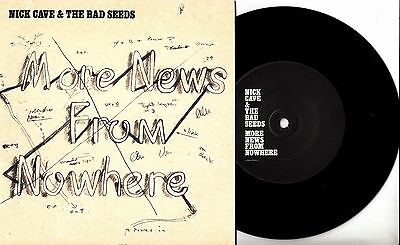 """NICK CAVE & THE BAD SEEDS More News From Nowhere 2008 UK ltd numbered vinyl 7"""""""