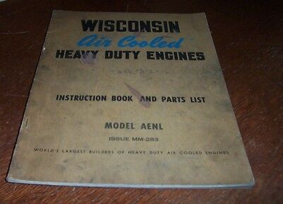 Wisconsin Aenl   Engines Instruction Book Parts List Mm-283