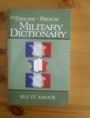 modern ENGLISH FRENCH MILITARY DICTIONARY amour