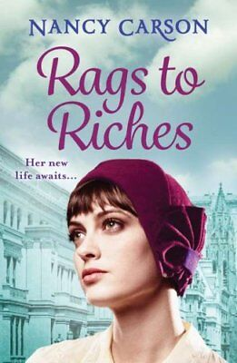 Rags to Riches by Nancy Carson 9780008191894 (Paperback, 2017)