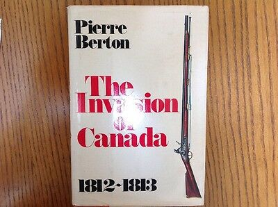 19Th Century- The Invasion Of Canada Signed 1St Edition