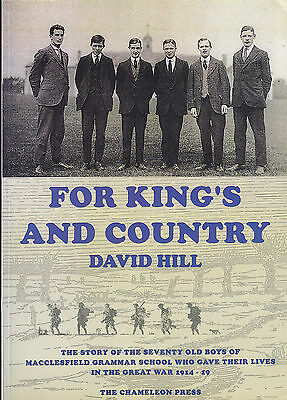 WW1 For King's & Country Story 70 Old Boys of MACCLESFIELD GRAMMAR Died 1914-19
