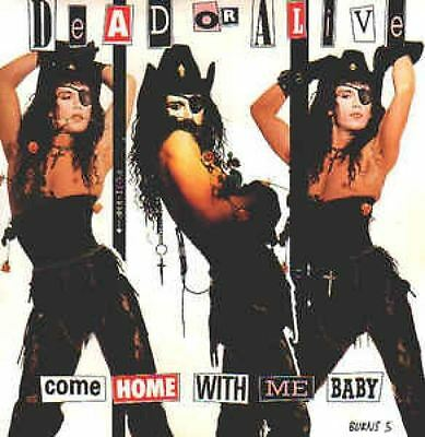 Come Home With Me Baby 7 : Dead Or Alive