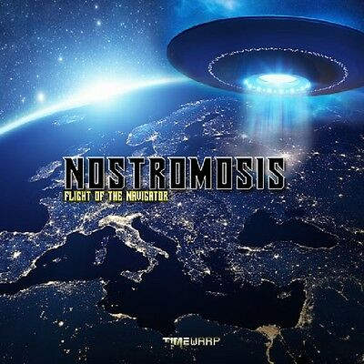 Nostromosis - Flight Of The Navigator CD Time Warp NEU