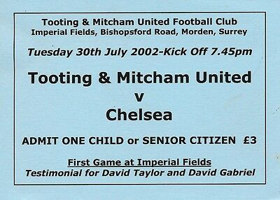 TICKET: Tooting v Chelsea (1st game at New Ground) 2002