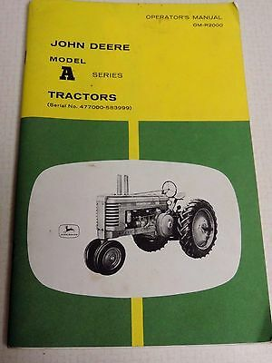 Vintage John Deere Model A Series Tractors Operators Manual Om-R2000