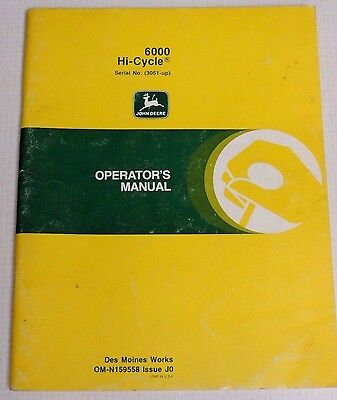 Vintage John Deere 6000 Hi-Cycle Serial #3051-Up Operators Manual Om-N159558 Jo