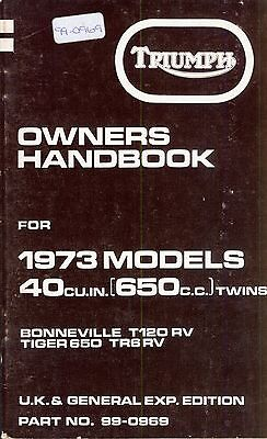 Triumph Owner's Handbook Original Bonneville Tiger 650 T120R TR6R UK 1973