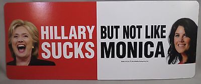 LOT OF 8 HILLARY SUCKS BUT NOT LIKE MONICA MAGNET bumper sticker TRUMP President