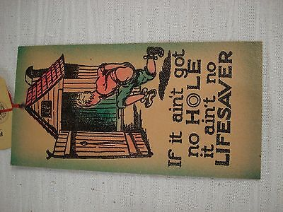 If it ain't got no HOLE NO LIFESAVER 1940's postcard outhouse candy comics