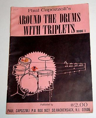1963 AROUND THE DRUMS WITH TRIPLETS Book 1 by PAUL CAPOZZOLI