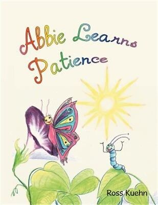 Abbie Learns Patience (Paperback or Softback)