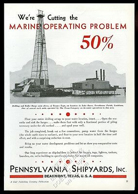 1934 Lake Barre Louisiana Texaco oil well barge photo Pennsylvania Shipyards ad
