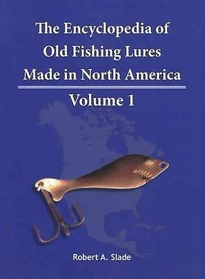 Antique Fishing Lures Encyclopedia Vol 1 American Canada Makers w Patents Images