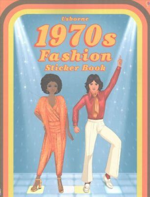 1970's Fashion Sticker Book by Emily Bone 9781474909228 (Paperback, 2016)