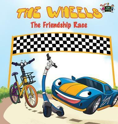 The Wheels: The Friendship Race (Hardback or Cased Book)