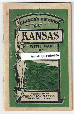 "1917 "" Clason's Guide To Kansas With Map of Auto Routes "" State -see condtition"