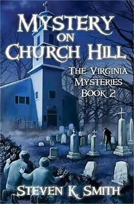 Mystery on Church Hill: The Virginia Mysteries Book 2 (Paperback or Softback)