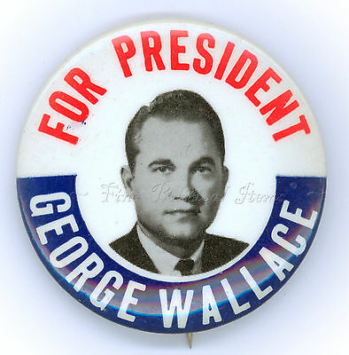 """* Classic ~ FOR PRESIDENT GEORGE WALLACE """" ~ 1968 Campaign Button"""