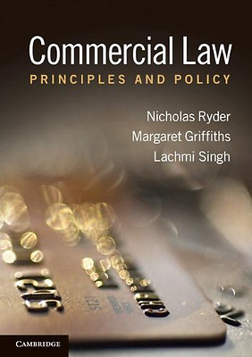 Commercial Law: Principles and Policy - Paperback NEW Ryder, Nicholas 2012-06-14
