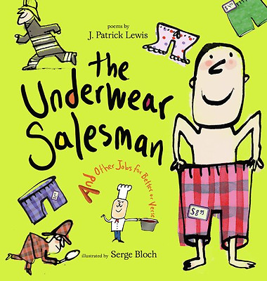 The Underwear Salesman: And Other Jobs for Better or Ve - Hardcover NEW Lewis, J