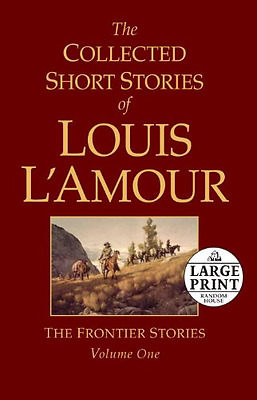 The Collected Short Stories of Louis L'Amour, Volume 1: - Paperback NEW Louis L'