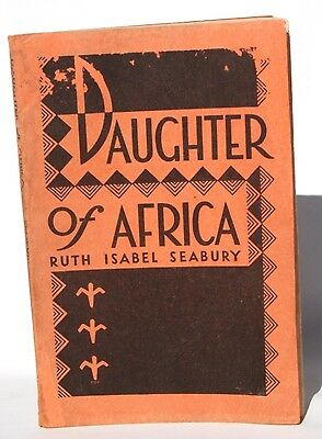 Book 1945 Daughter Of Africa By Ruth Isabel Seabury