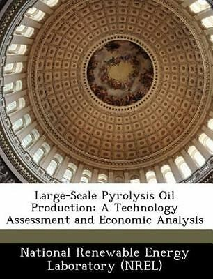 Large-Scale Pyrolysis Oil Production: A Technology Assessment and Economic Analy