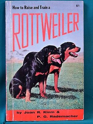 How to Raise and Train a Rottweiler - 1964 Dog Training Book