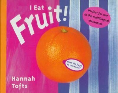 I Eat Fruit! by Hannah Tofts 9781840891621 (Paperback, 2001)
