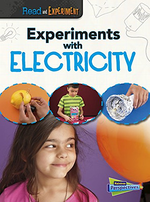 Experiments with Electricity (Read and Experiment) - Library Binding NEW Isabel