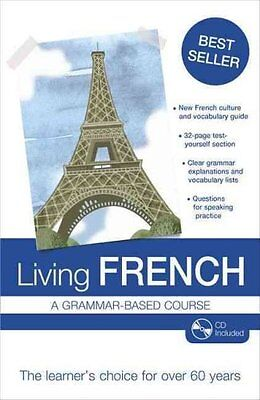 Living French A Grammar-based Course by Thomas William Knight 9781444153972